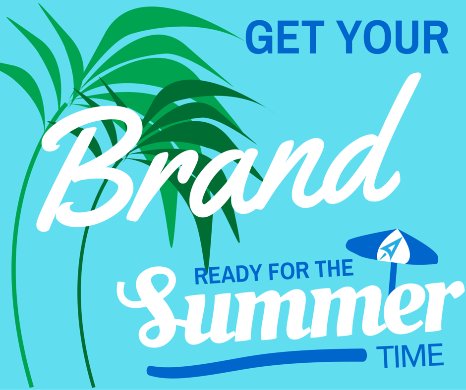 Brand Marketing Ready For Summer